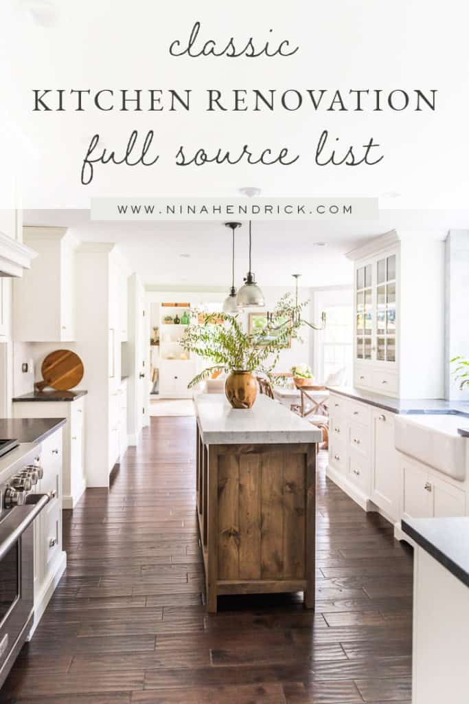 Pin it for Later — Classic Kitchen Renovation Full Source List