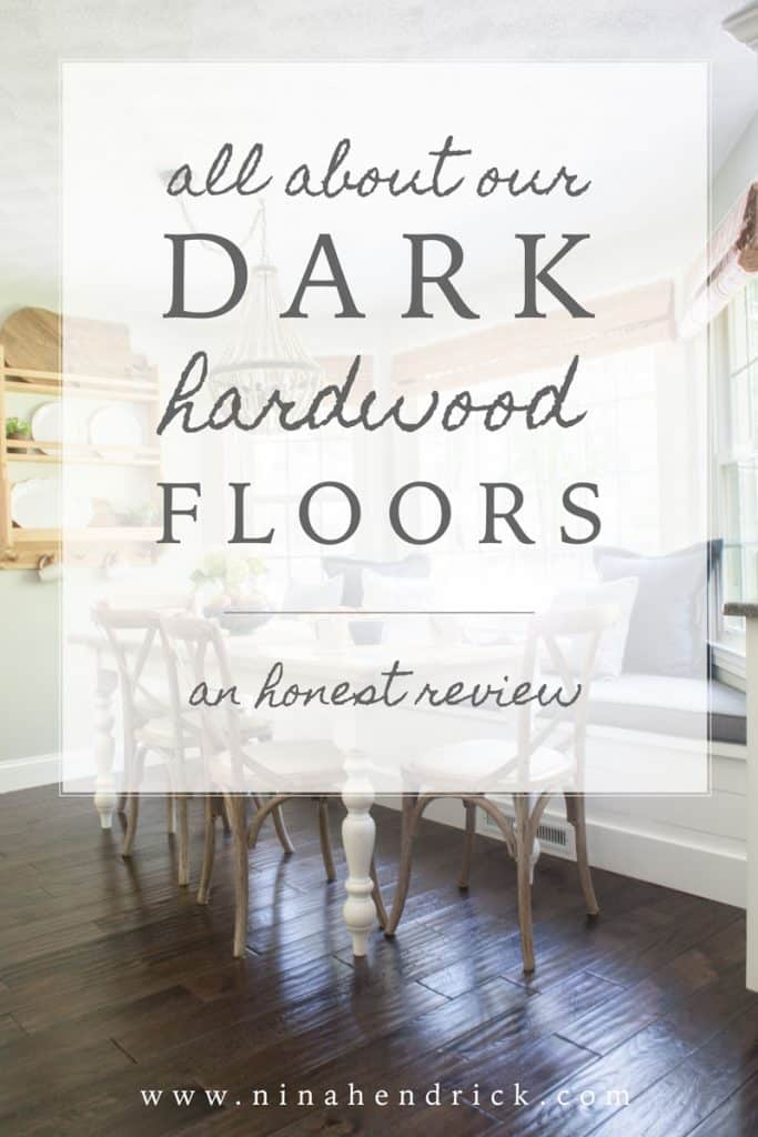 All About Our Dark Hardwood Floors A Review And Pros U Cons With Virginia Mill Works Website