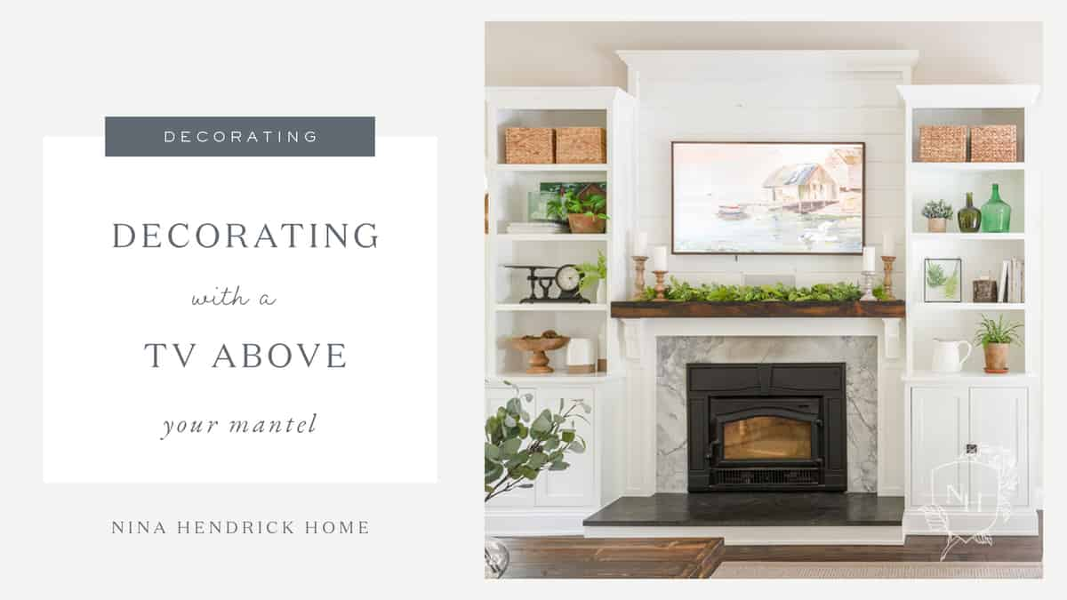 To Decorate With A Tv Above Your Mantel, How To Decorate Fireplace With Tv Over Mantel