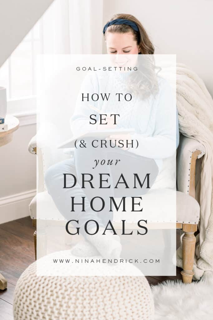 How to Set & Crush Home Goals