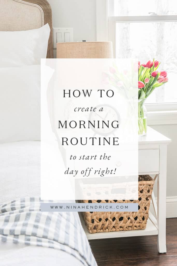 How to Create a Morning Routine to Start the Day off right