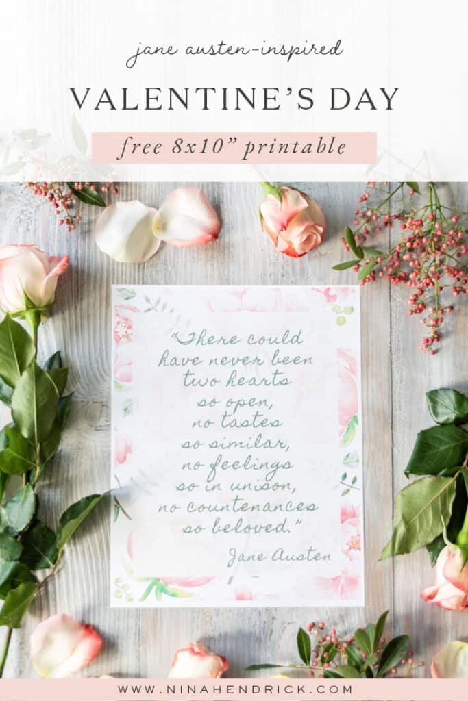 """Jane Austen-inspired Valentine's Day free 8x10"""" printable with flowers"""