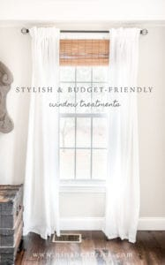 Stylish Budget Window Treatments | Attractive and stylish window treatments don't have to break the bank. Get the look of custom treatments on a budget!
