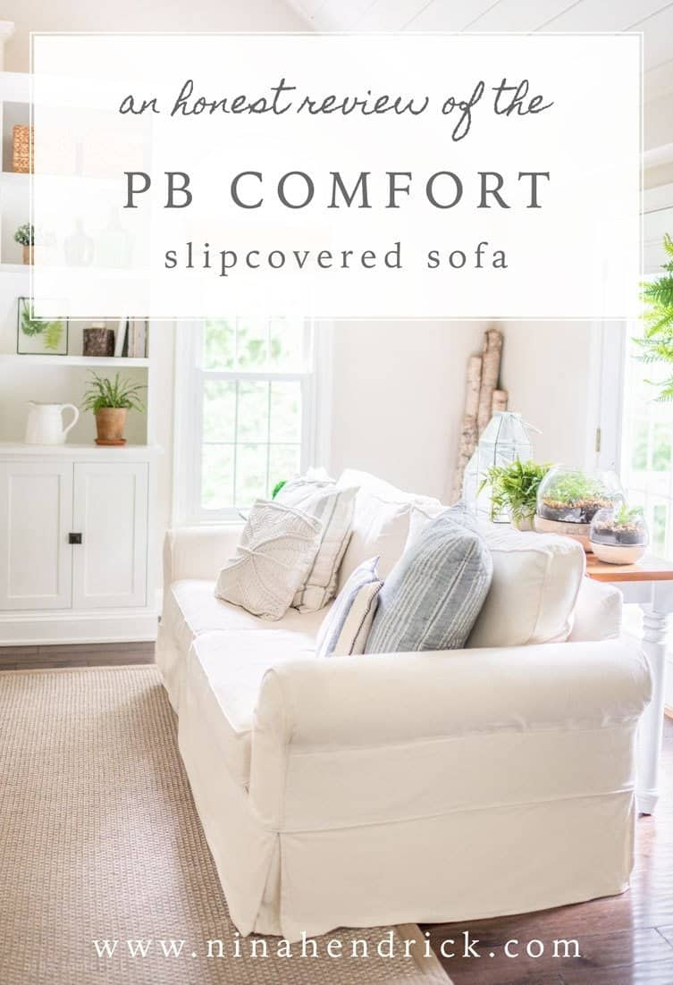 PB Comfort Slipcovered Sofa Review   Here's my honest PB Comfort Slipcovered Sofa Review. I share the pros and cons of having a light colored slipcovered sofa.