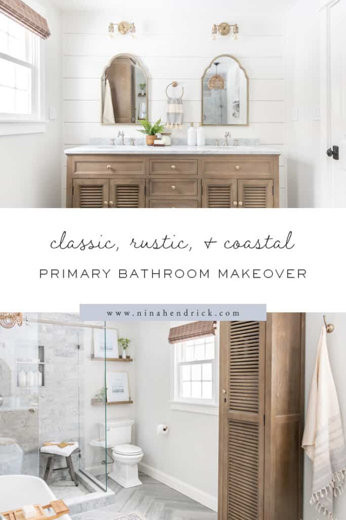 Classic, Rustic, & Coastal Primary Bathroom Makeover