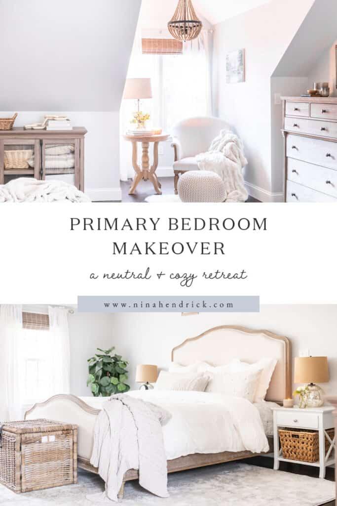 Primary Bedroom Makeover: A neutral & cozy retreat