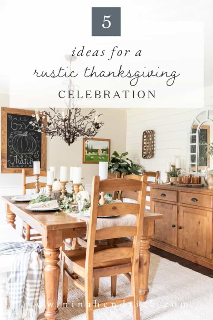 5 Entertaining Ideas for Hosting a Rustic Thanksgiving Celebration