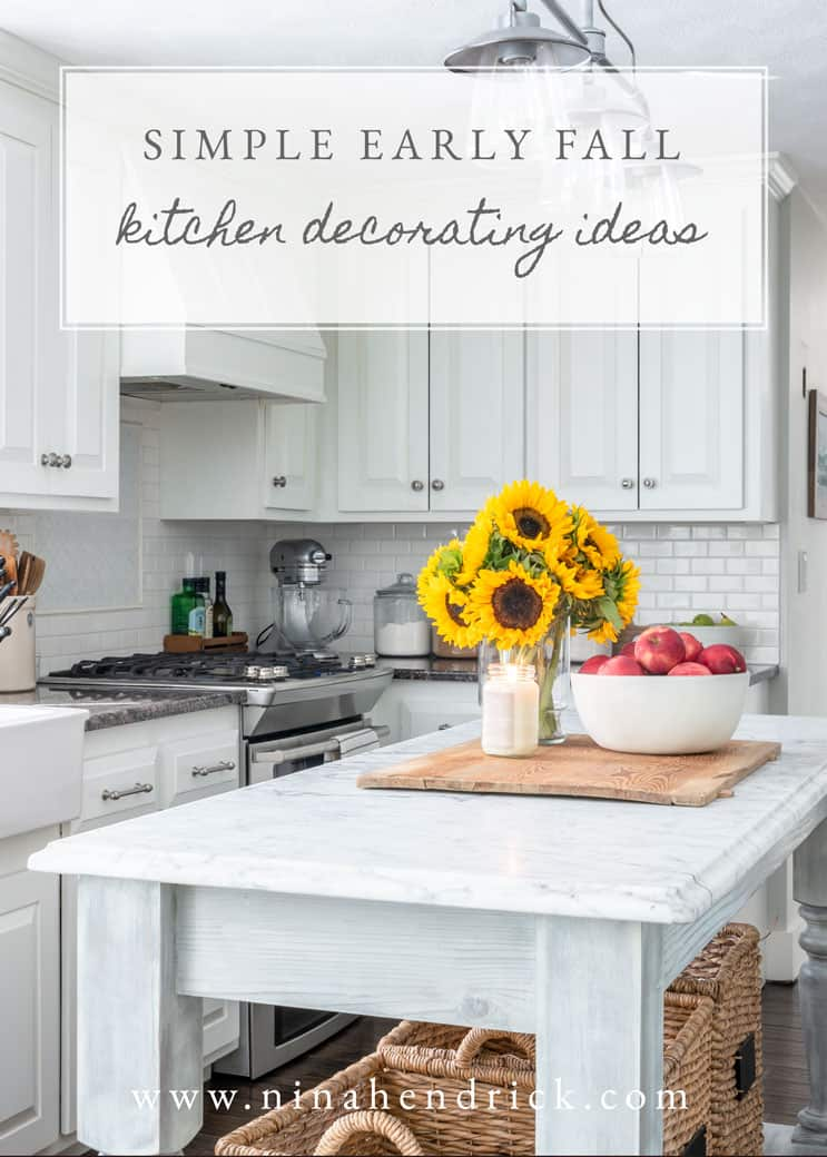 Simple Early Fall Kitchen Decorating Ideas | Nina Hendrick Design Co.