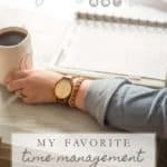 My Favorite Time Management Strategies- Tips from a Work at Home Mom | Time management is my biggest challenge. Learn my favorite strategies and tools for managing my time and maximizing productivity as a work at home mom.
